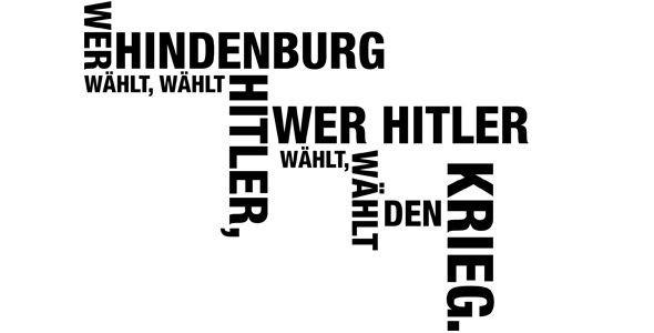 Wer Hindenburg wählt, wählt Krieg
